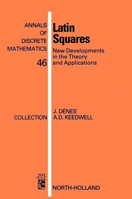 Latin Squares: New Developments in the Theory and Applications als Buch
