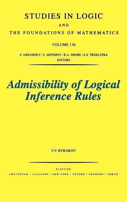 Admissibility of Logical Inference Rules als Buch