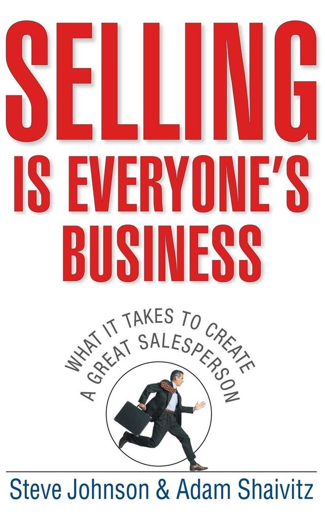 Selling Is Everyone's Business als Buch