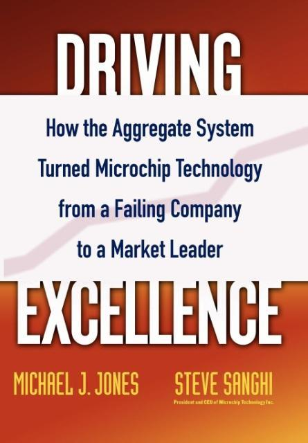 Driving Excellence: How the Aggregate System Turned Microchip Technology from a Failing Company to a Market Leader als Buch