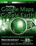 Hacking Google Maps and Google Earth als Taschenbuch