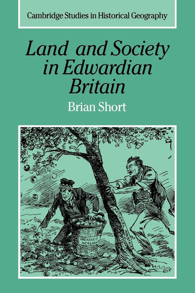 Land and Society in Edwardian Britain als Buch