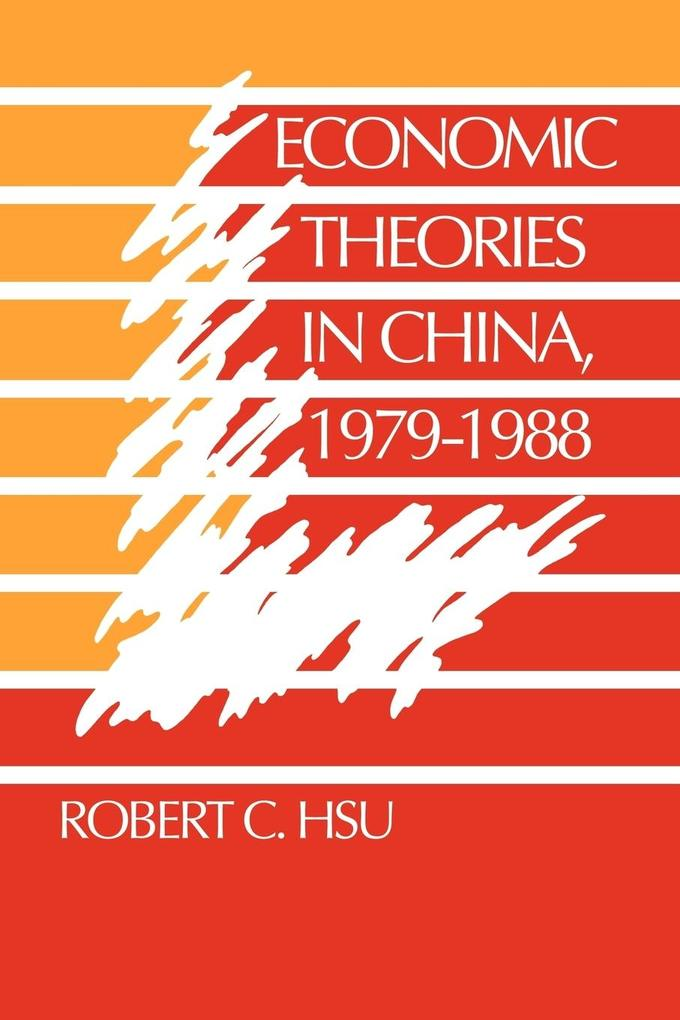 Economic Theories in China, 1979 1988 als Buch