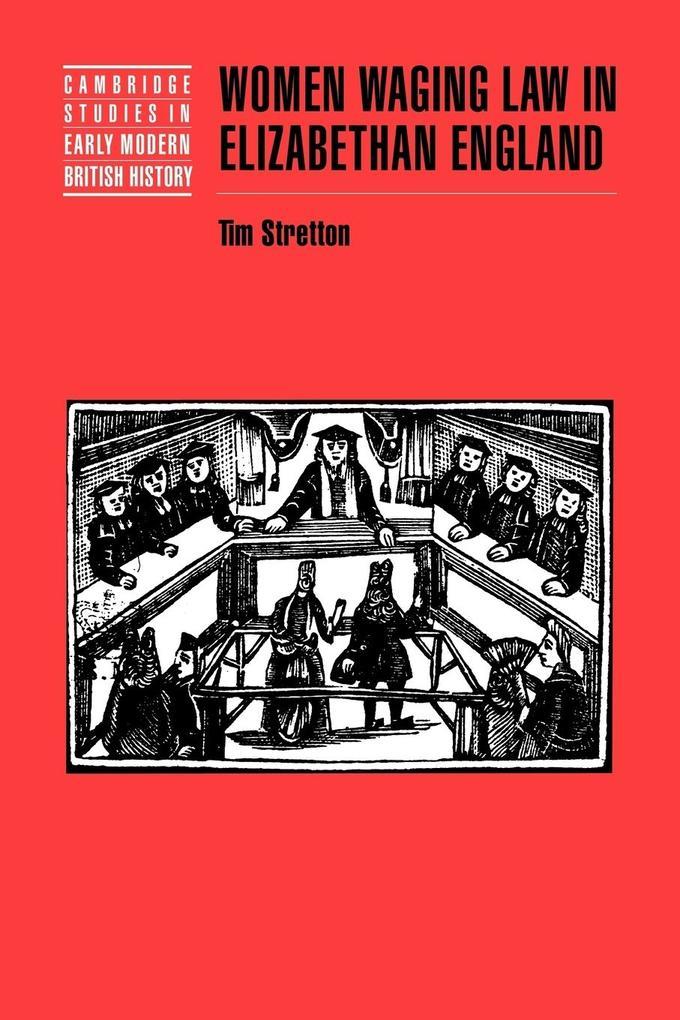 Women Waging Law in Elizabethan England als Buch