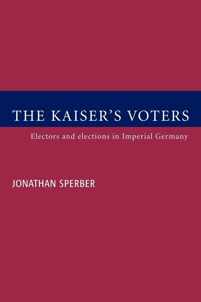The Kaiser's Voters als Taschenbuch
