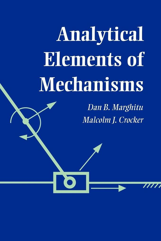 Analytical Elements of Mechanisms als Buch
