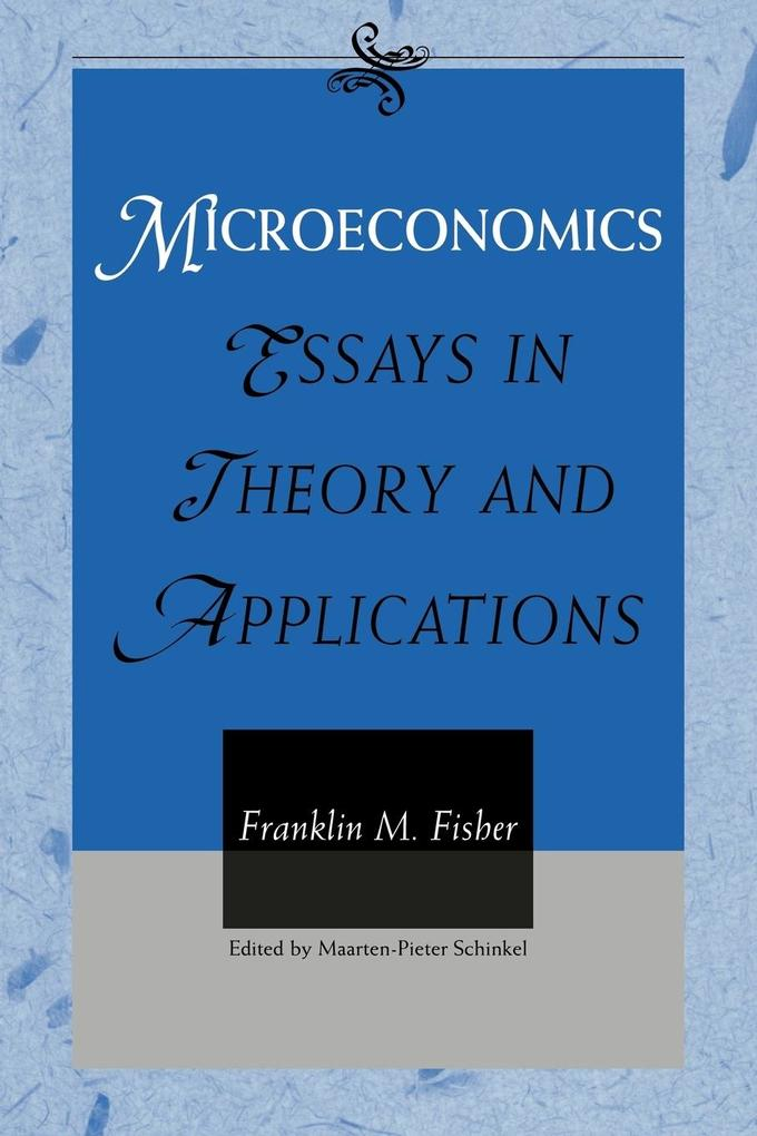 Microeconomics: Essays in Theory and Applications als Taschenbuch