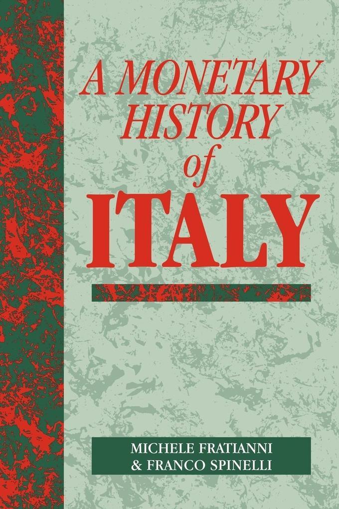 A Monetary History of Italy als Buch