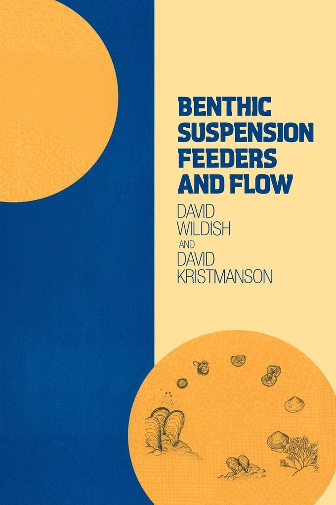 Benthic Suspension Feeders and Flow als Taschenbuch
