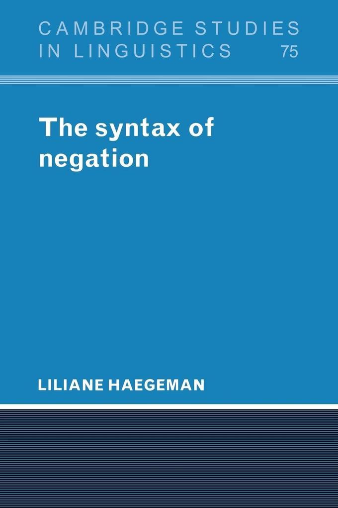 The Syntax of Negation als Taschenbuch