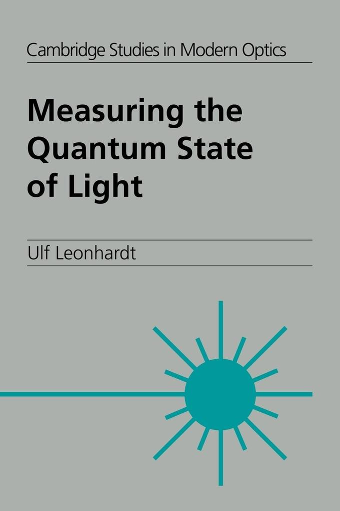 Measuring the Quantum State of Light als Buch