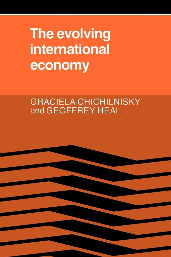 The Evolving International Economy als Buch