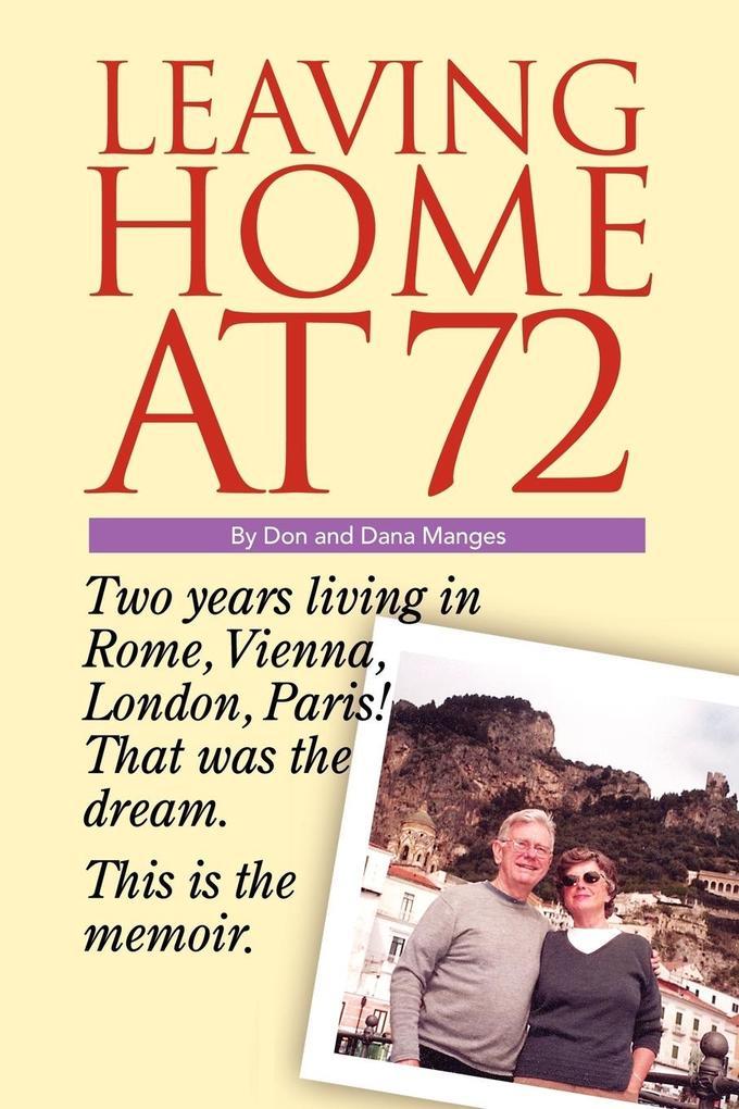Leaving Home at 72 als Taschenbuch