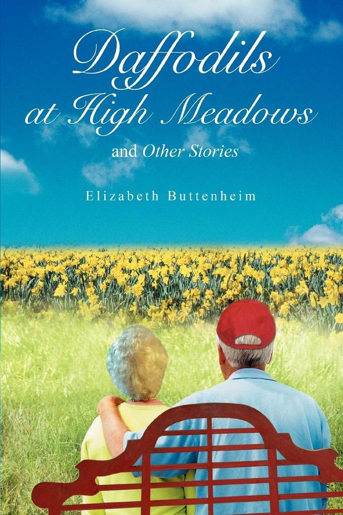 Daffodils at High Meadows: And Other Stories als Buch