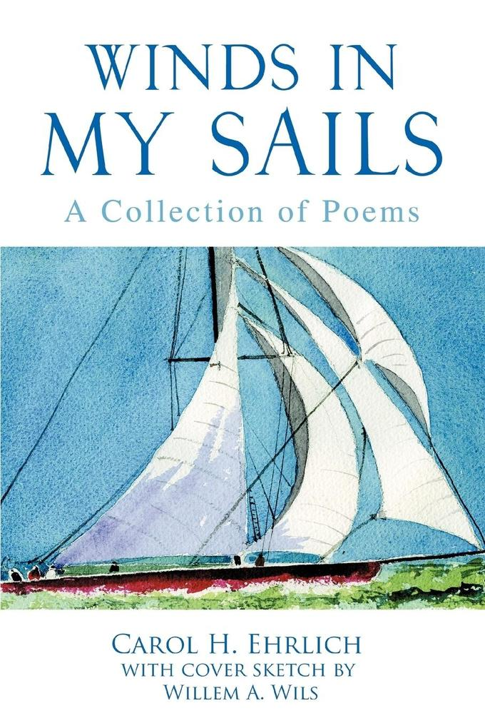 Winds in My Sails: A Collection of Poems als Taschenbuch