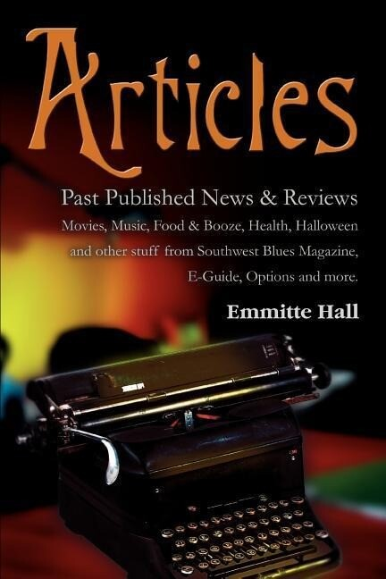 Articles: Past Published News & Reviews als Taschenbuch