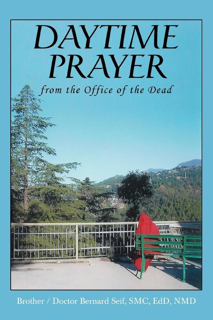 Daytime Prayer: From the Office of the Dead als Buch