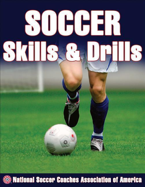 Soccer Skills and Drills als Taschenbuch