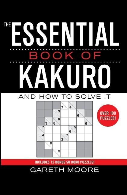 The Essential Book of Kakuro als Taschenbuch