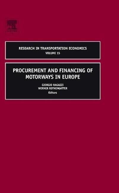 Procurement and Financing of Motorways in Europe als Buch