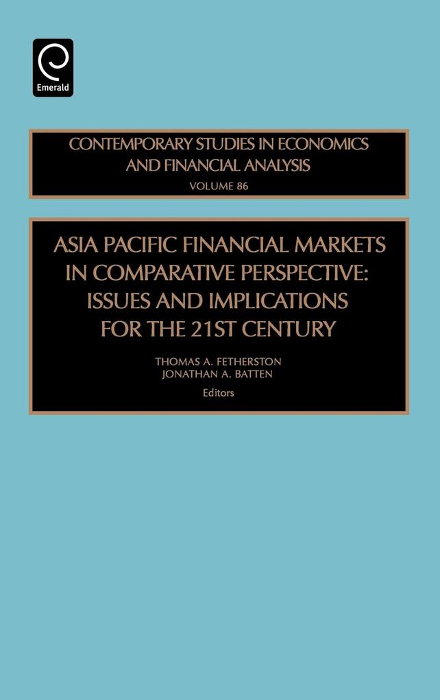 Asia Pacific Financial Markets in Comparative Perspective als Buch
