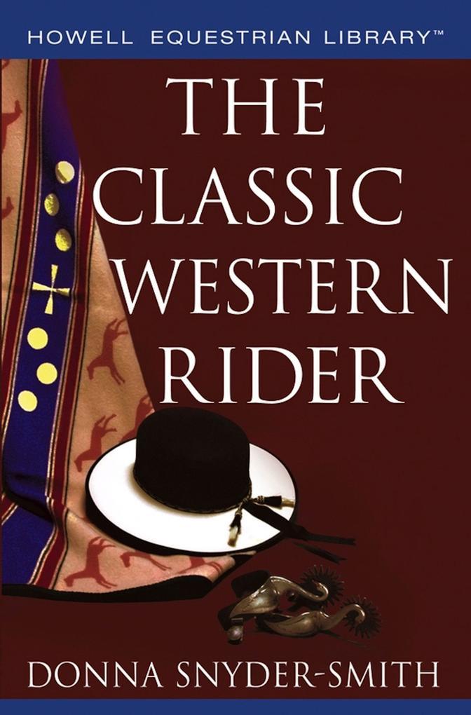 The Classic Western Rider als Buch