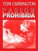 Pasion Prohibida: Forbidden als Buch