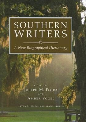Southern Writers: A New Biographical Dictionary als Buch