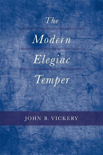 The Modern Elegiac Temper als Buch
