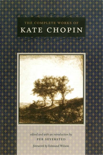 The Complete Works of Kate Chopin als Taschenbuch