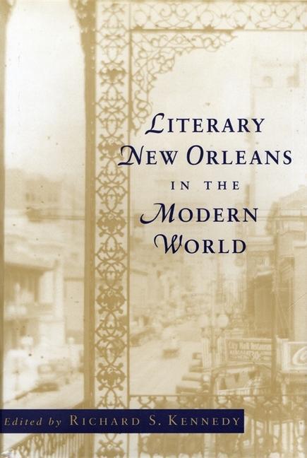 Literary New Orleans in the Modern World als Taschenbuch
