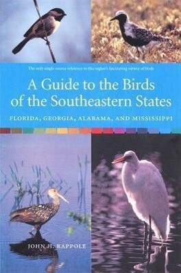 A Guide to the Birds of the Southeastern States: Florida, Georgia, Alabama, and Mississippi als Taschenbuch