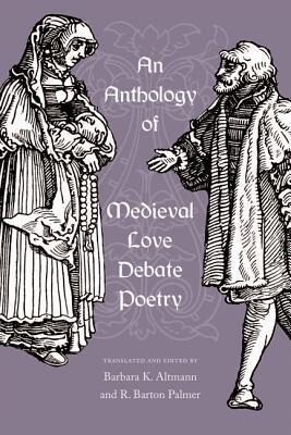 An Anthology of Medieval Love Debate Poetry als Buch