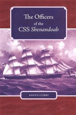 The Officers of the CSS Shenandoah als Buch