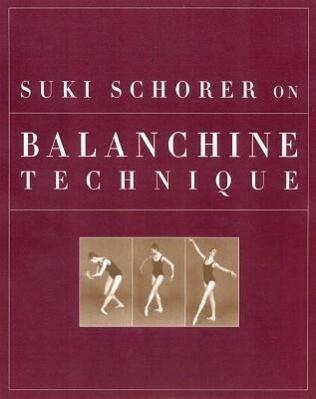Suki Schorer on Balanchine Technique als Taschenbuch