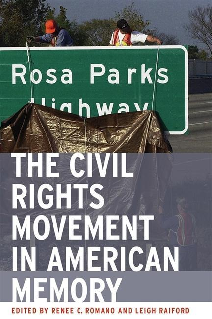 The Civil Rights Movement in American Memory als Taschenbuch