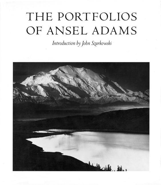 The Portfolios of Ansel Adams als Buch