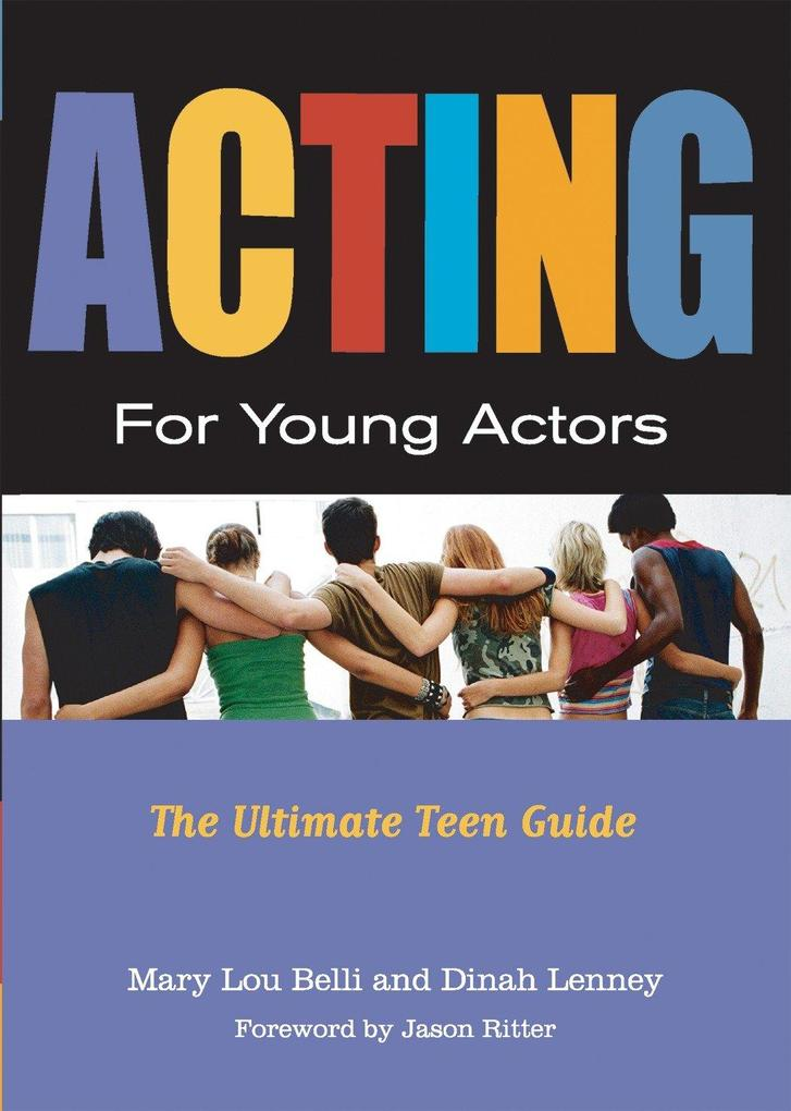Acting for Young Actors: For Money or Just for Fun als Taschenbuch