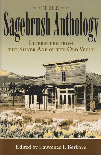 The Sagebrush Anthology: Literature from the Silver Age of the Old West als Buch