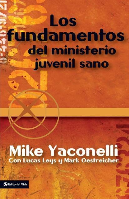 Los Fundamentos del Ministerio Juvenil Sano als Taschenbuch