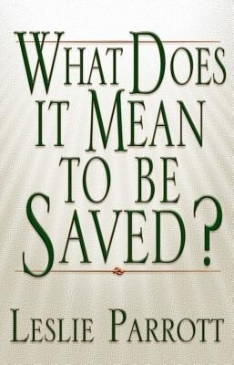 What Does It Mean to Be Saved? als Taschenbuch