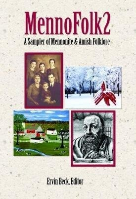Mennofolk2: A Sampler of Mennonite and Amish Folklore als Taschenbuch