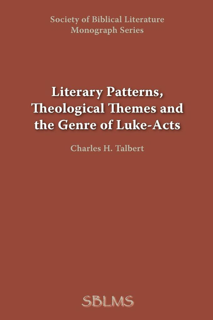Literary Patterns, Theological Themes, and the Genre of Luke-Acts als Taschenbuch