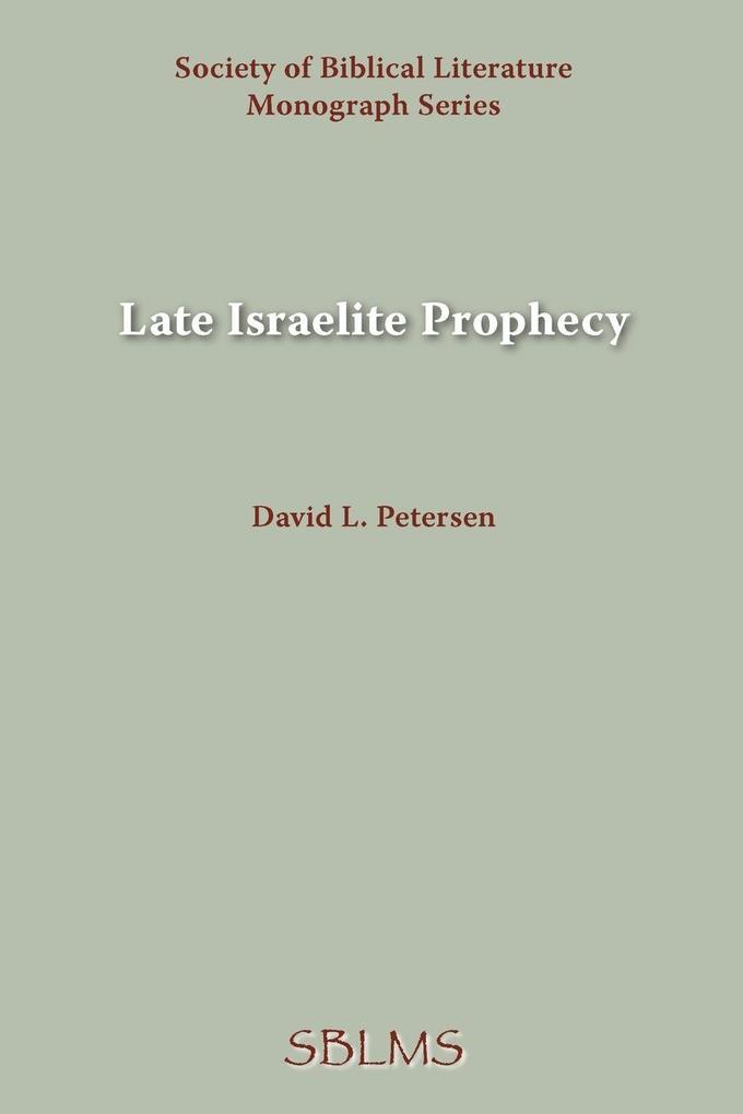 Late Israelite Prophecy als Taschenbuch