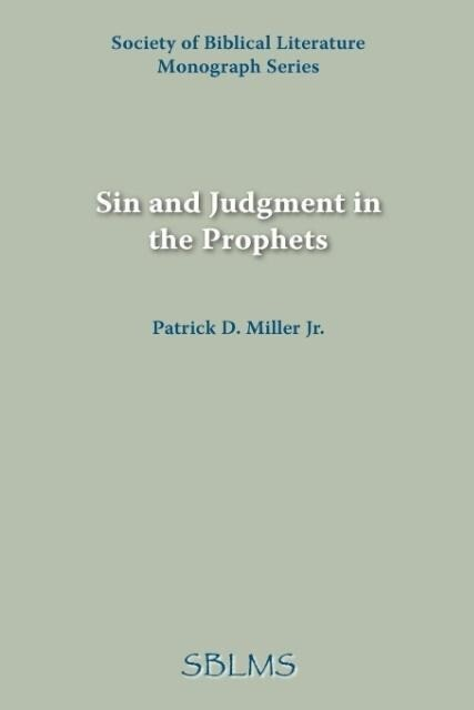 Sin and Judgment in the Prophets als Taschenbuch
