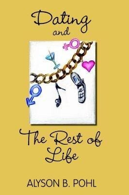 Dating and the Rest of Life als Taschenbuch