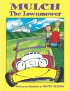 Mulch the Lawnmower als Buch