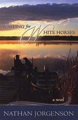 Waiting for White Horses als Buch