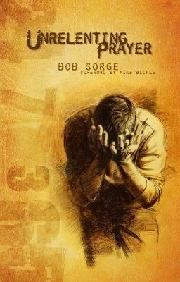 Unrelenting Prayer als Taschenbuch