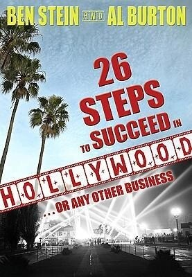 26 Steps to Succeed in Hollywood: ...or Any Other Business als Buch